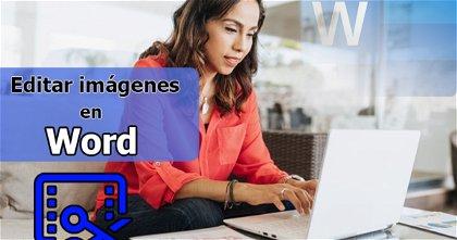 Cómo editar las imágenes de un documento de Word