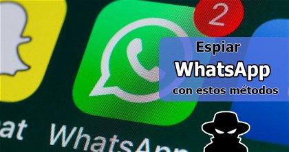 Espiar WhatsApp es posible con estos métodos (2020)