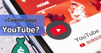 Lo que paga YouTube por 1.000, 100.000 y 1 millón de reproducciones